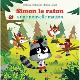 Simon le raton a une nouvelle maison / Sophie de Mullenheim | de Mullenheim, Sophie. Auteur