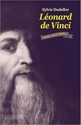 Léonard de Vinci : artiste ? Vous rigolez / Sylvie Dodeller   Dodeller, Sylvie. Auteur