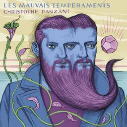 Les Mauvais tempéraments / Christophe Panzani   Panzani, Christophe