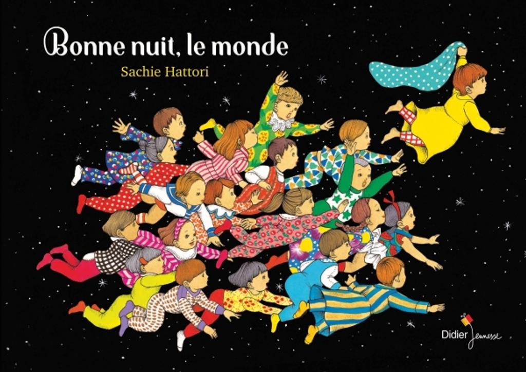 Bonne nuit, le monde / Sachie Hattori |