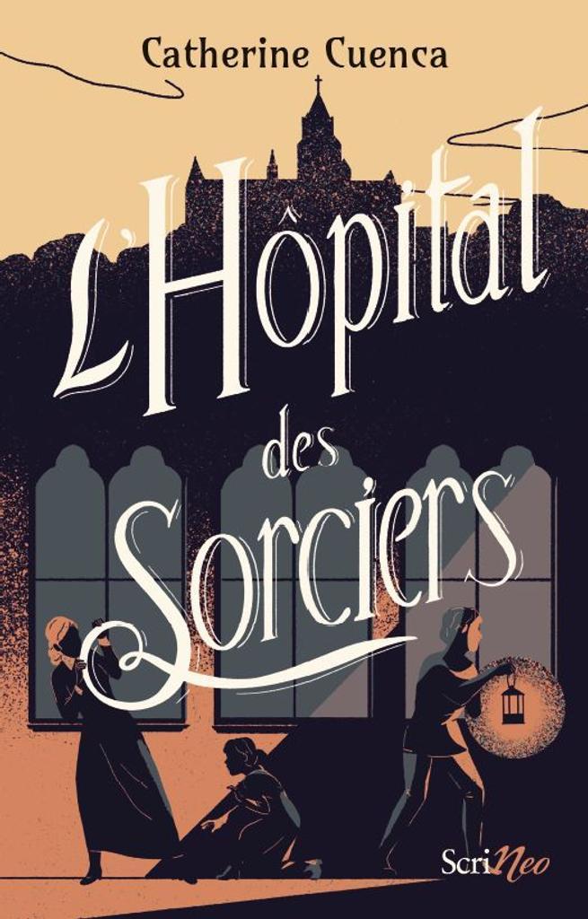 L' hôpital des sorciers / Catherine Cuenca |