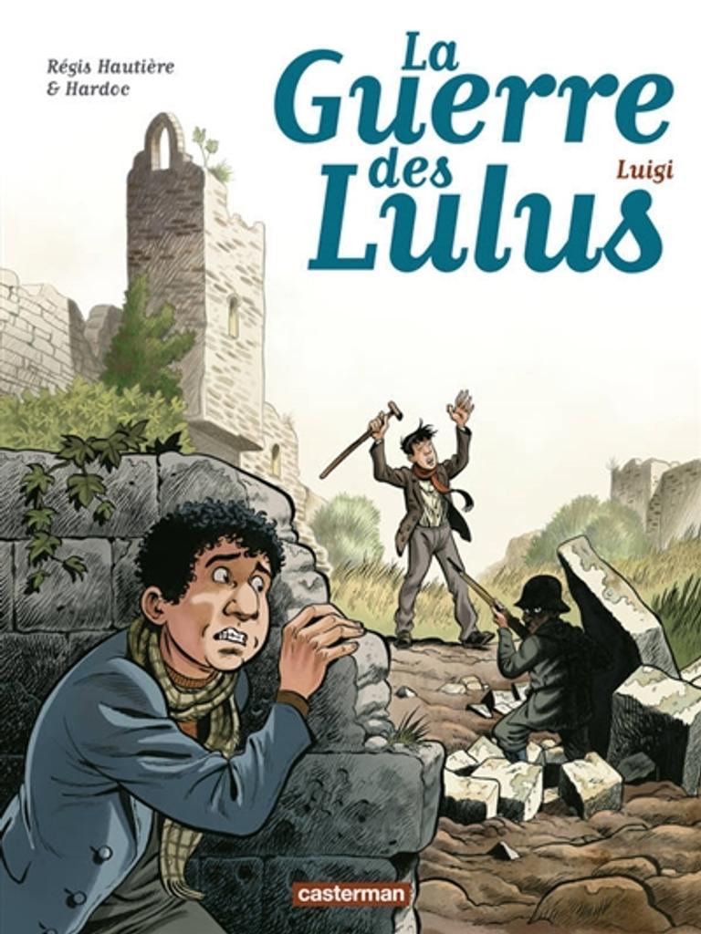 Luigi / scénario Régis Hautière  