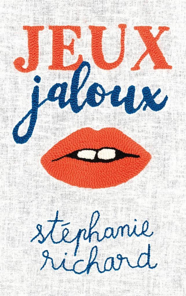 Jeux jaloux / Stéphanie Richard |